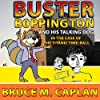Buster Boppington and His Talking Dog: The Case of the Titanic Time-Ball