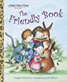The Friendly Book, Margaret Wise Brown, 0307929620