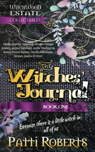 The Witches' Journal (Witchwood Estate Collectables) (Volume 1)