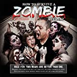 How to Survive a Zombie Attack! 2014 Calendar