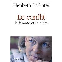 Le Conflit : la femme et la mère