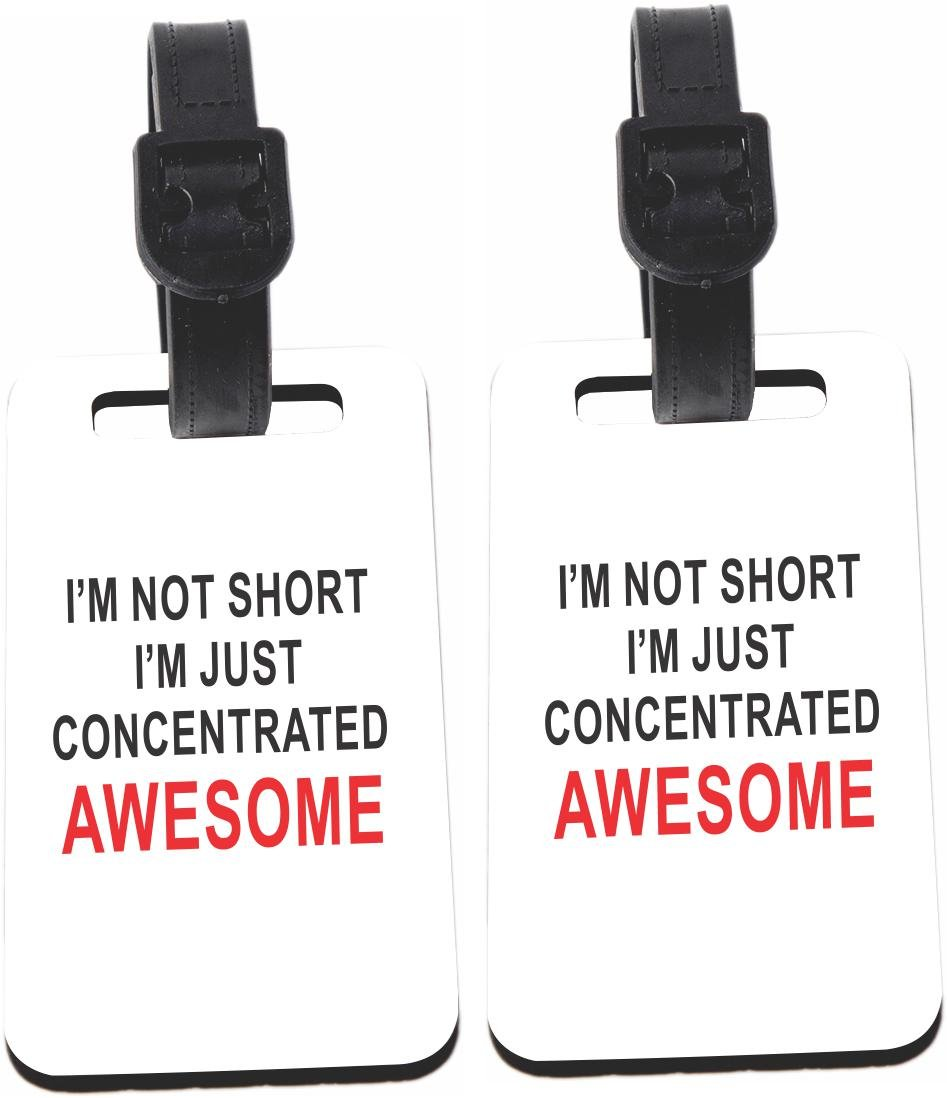 Rikki Knight I'm not short…Awesome Design Luggage Identifier Tag (1-sided) - with Strap Closure (Set of 8)