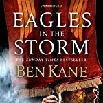 Eagles in the Storm | Ben Kane