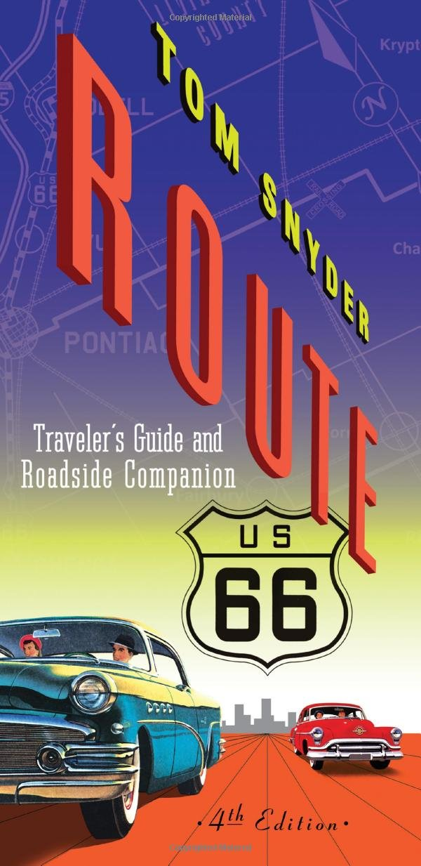 Route 66: Traveler's Guide & Roadside Companion