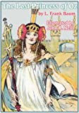 The Lost Princess of Oz, L. Frank Baum, 1617205222