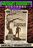 The Legend of Bigfoot – Digitally Remastered