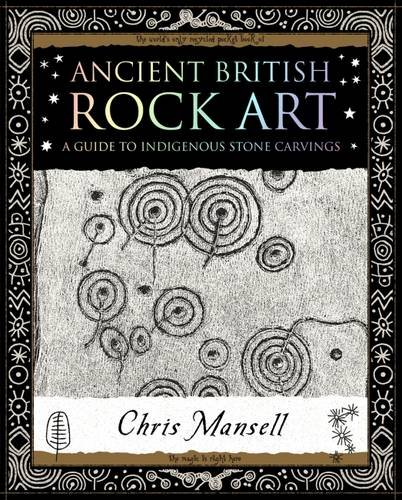 - Ancient British Rock Art: A Guide to Indigenous Stone Carvings