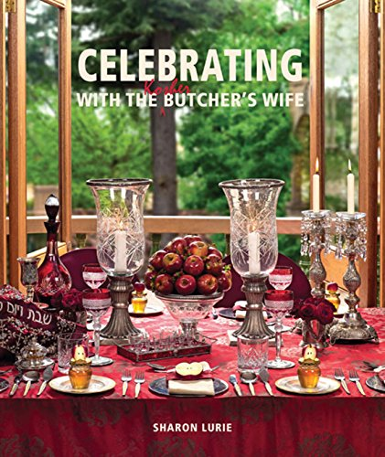 Celebrating with the Kosher Butcher's Wife by Sharon Lurie