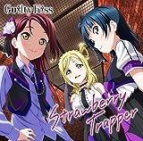 『ラブライブ!サンシャイン!!』ユニットシングル(3)「Strawberry Trapper」