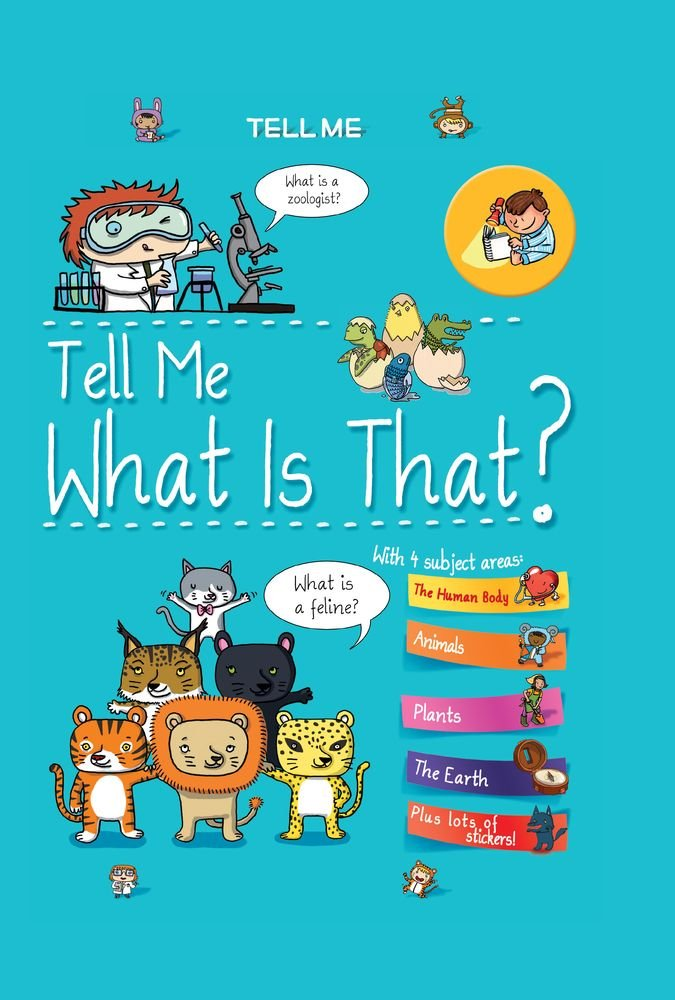 Tell Me What Is That? (Tell Me Books)