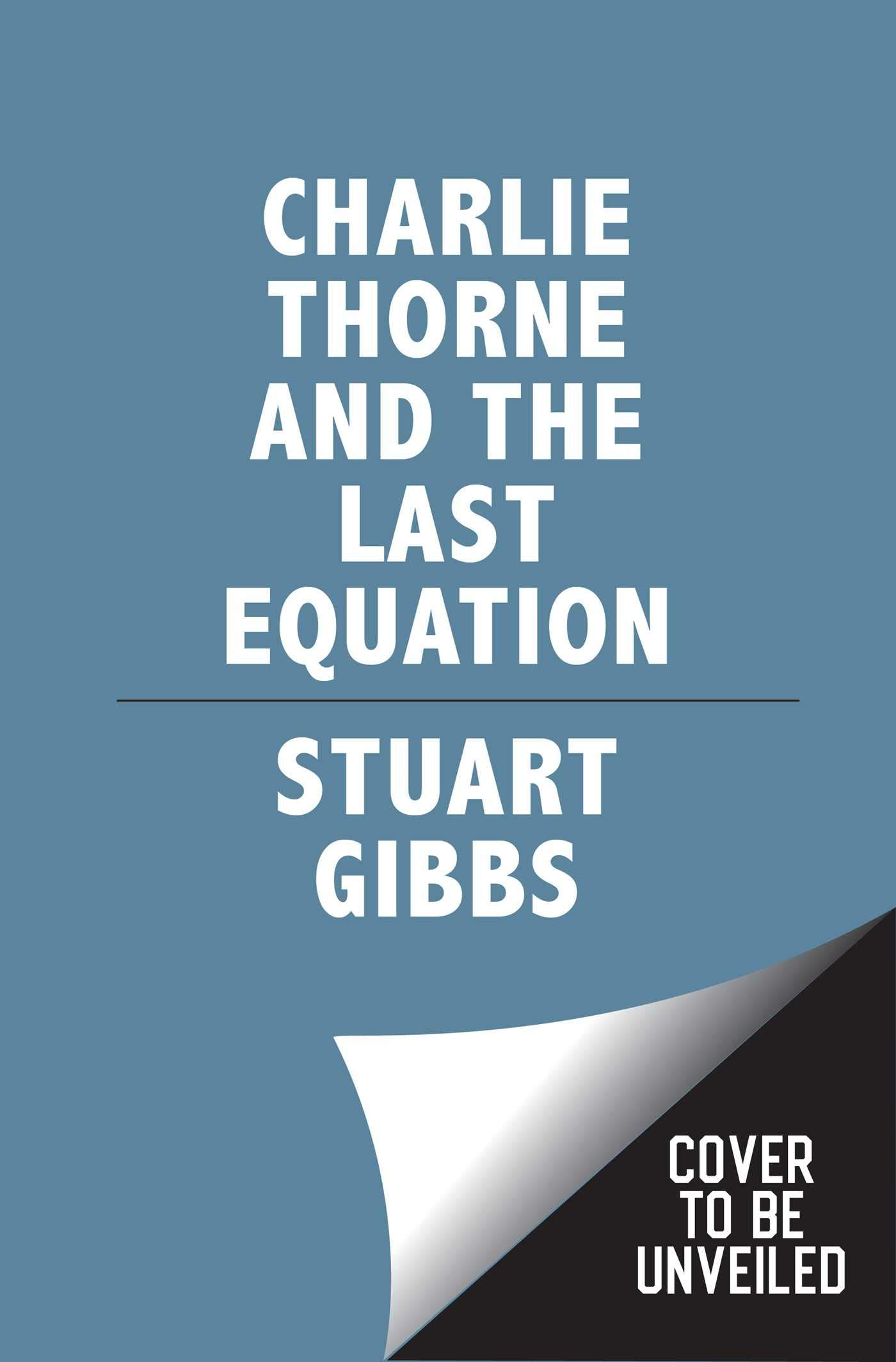 : Charlie Thorne and the Last Equation