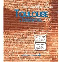 TOULOUSE L'ESSENTIEL