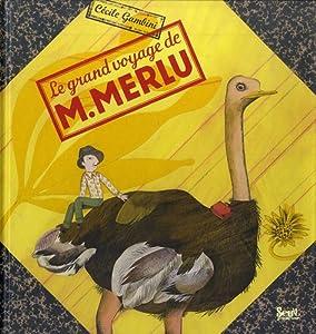 """Afficher """"Le grand voyage de M. Merlu"""""""