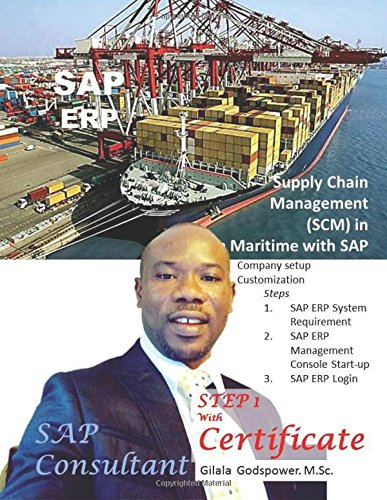 Supply Chain Management (SCM) in Maritime with SAP.: SAP Consultant, STEP 1 With Certificate. pdf