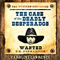 The Case of the Deadly Desperados Audiobook by Caroline Lawrence Narrated by Pat Rodriguez, Caroline Lawrence