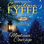 Montana Courage: McCutcheon Family Series, Book 9 | Caroline Fyffe