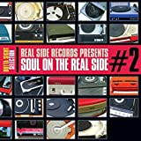 Soul On The Real Side: Vol.2 by Various Artists