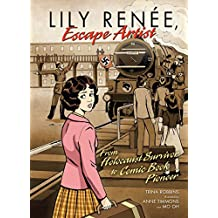 Lily Renée, Escape Artist: From Holocaust Survivor to Comic Book Pioneer