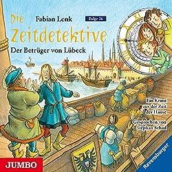 Der Betrüger von Lübeck (Die Zeitdetektive 26)