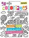 Cahier de coloriage - Primaire par Sochard