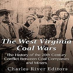 The West Virginia Coal Wars