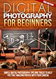 Best Canon-beginner-dslrs - Digital: Photography: For Beginners 2ND EDITION: Pictures: Simple Review