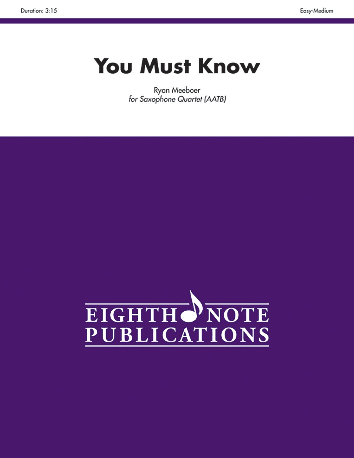 You Must Know: SATB or AATB, Score & Parts (Eighth Note Publications)