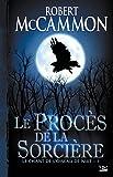 Le Chant de l'oiseau de nuit, tome 1 : Le Procès de la sorcière