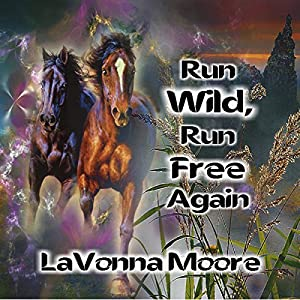 Run WIld, Run Free Again Audiobook