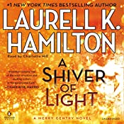 A Shiver of Light: Merry Gentry, Book 9 | Laurell K. Hamilton