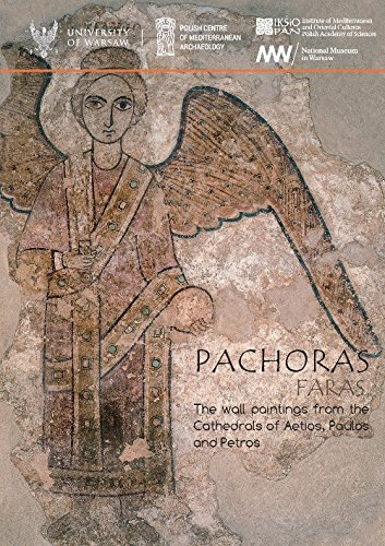 Pachoras, Faras: The Wall Paintings from the Cathedrals of Aetios, Paulos and Petros