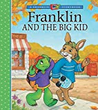 Franklin and the Big Kid (A Franklin TV Storybook)