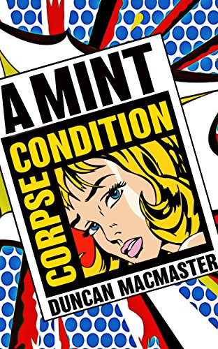 A Mint Condition Corpse (Kirby Baxter Book 1)