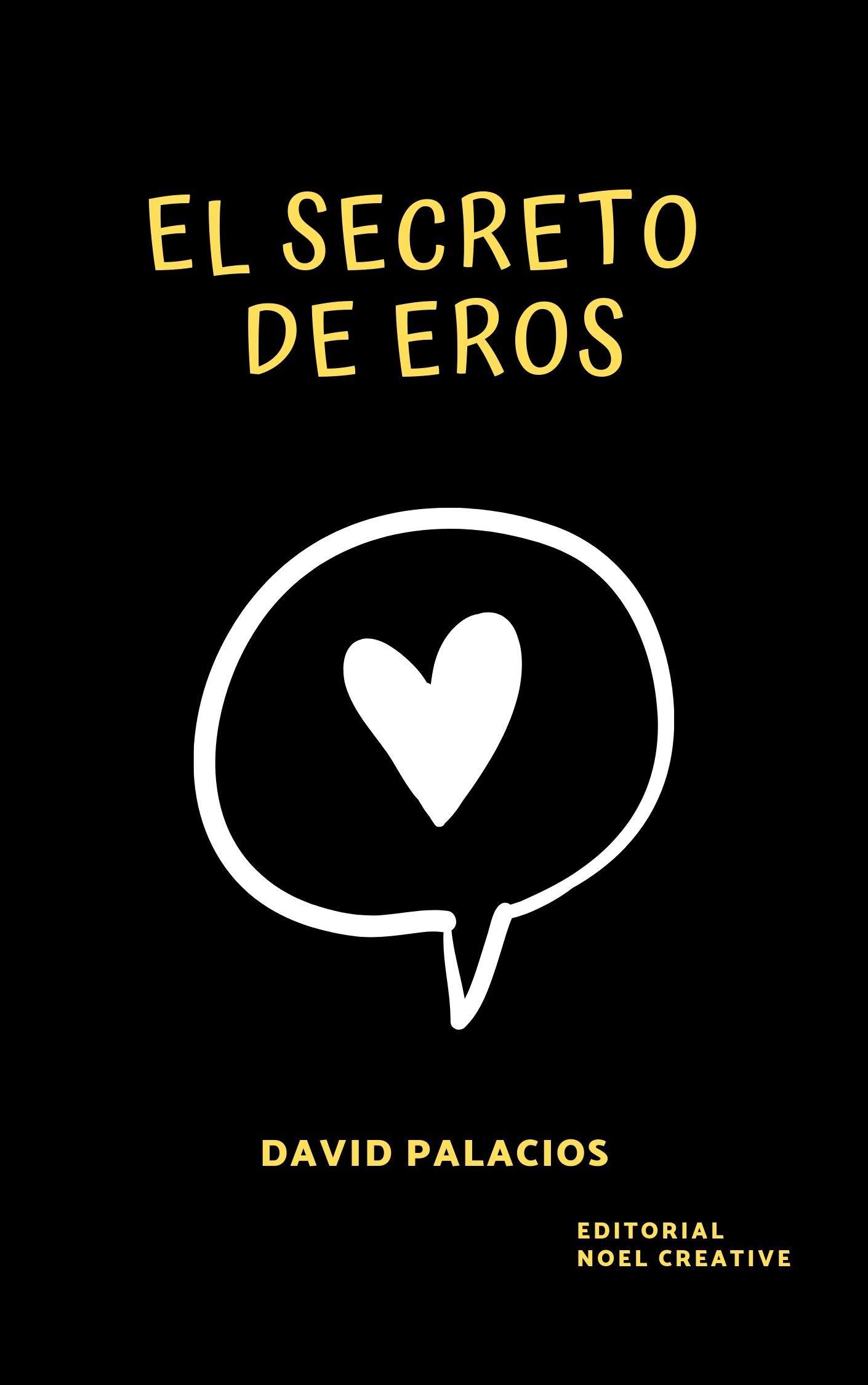 El Secreto de Eros: Novela juvenil