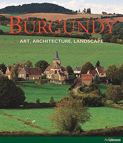 - Burgundy: Art, Architecture, Landscape
