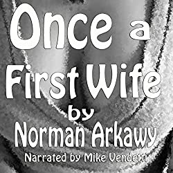 Once a First Wife