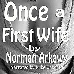 Once a First Wife Audiobook