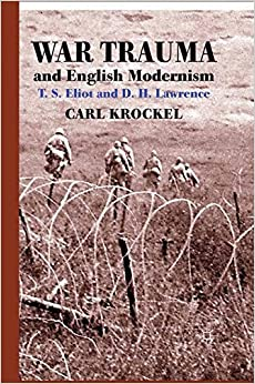 Ebook Como Descargar Libros War Trauma And English Modernism: T. S. Eliot And D. H. Lawrence Kindle Paperwhite Lee Epub