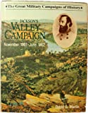 Jackson's Valley Campaign (Great Military Campaigns of History)