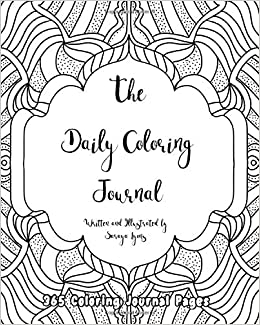 Amazon.com: The Daily Coloring Journal: 365 Coloring Journal ...