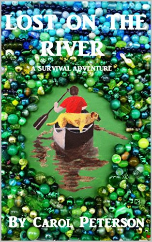 Lost On The River: A Survival Adventure