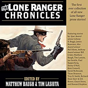 The Lone Ranger Chronicles Audiobook