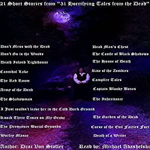 21 Short Stories from '31 Horrifying Tales from the Dead' Audiobook