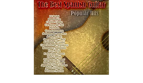 The Best Spanish Guitar: Popular Hits by Various artists on Amazon Music - Amazon.com