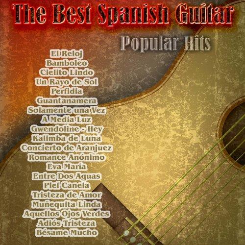 The Best Spanish Guitar: Popular Hits