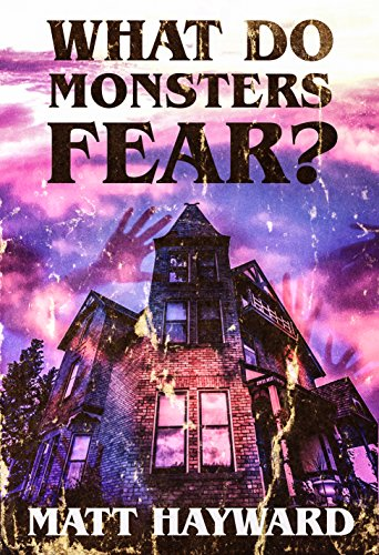 Resultado de imagem para Hayward, Matt – What do Monsters Fear?
