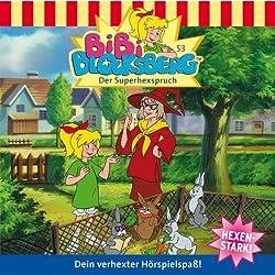 Der Superhexspruch (Bibi Blocksberg 53)