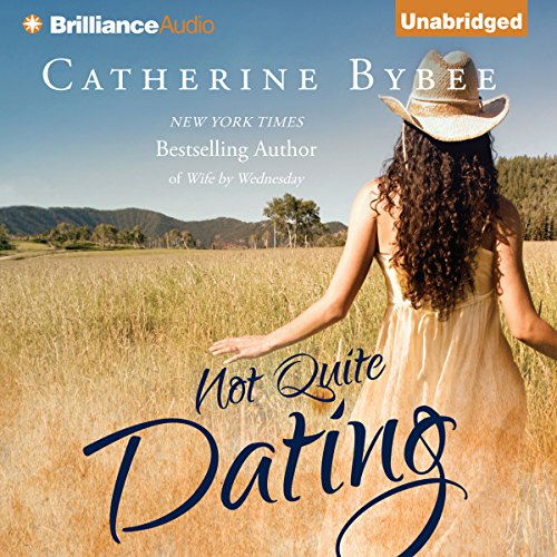 Not Quite Dating Audiobook [Free Download by Trial] thumbnail