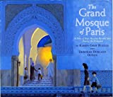 img - for The Grand Mosque of Paris: A Story of How Muslims Rescued Jews During the Holocaust book / textbook / text book