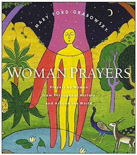 WomanPrayers : Prayers by Women from throughout History and Around the World pdf